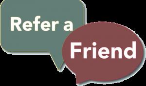 Refer A Friend to Main Center